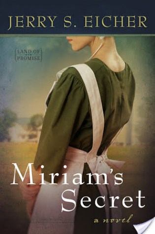 Miriam's Secret by Jerry Eicher|Book Review
