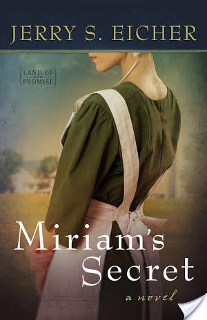 Miriam's Secret by Jerry Eicher|Fiction