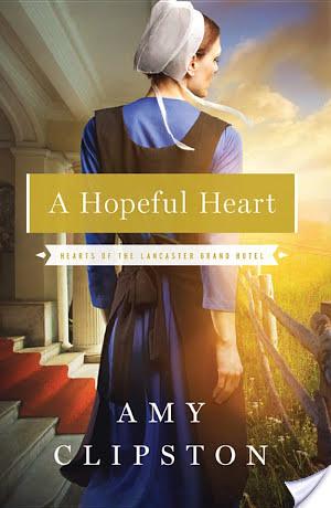A Hopeful Heart by Amy Clipston Fiction