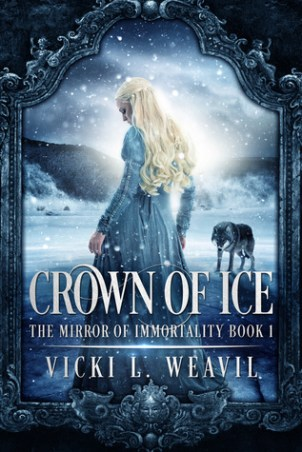 Crown of Ice (The Mirror of Immortality #1)