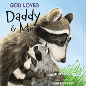 God Loves Daddy and Me