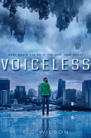 Voiceless by E.G. Wilson|Book Review
