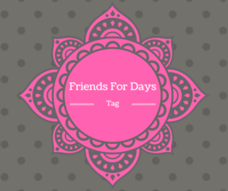 Friends For Days Tag|Tags