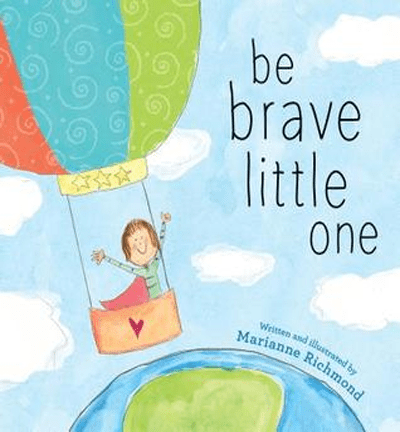 Be Brave Little One Book Review