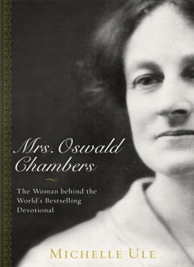 Mrs. Oswald Chambers|Book Review