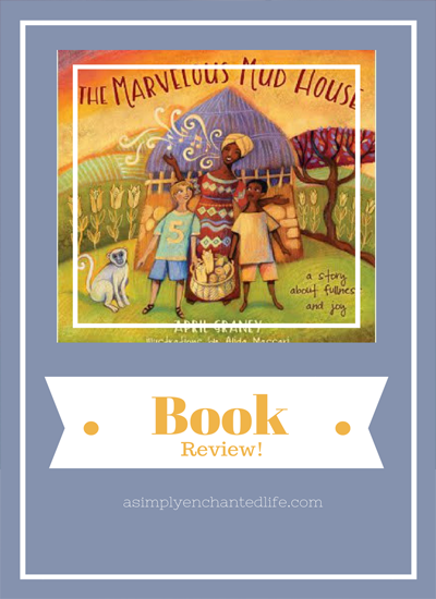 The Marvelous Mud House|Book Review