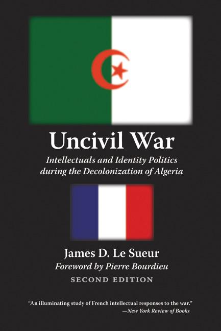 Uncivil War By James D. Le Sueur