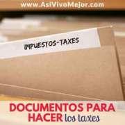 Documentos que necesitas para hacer los taxes | Temporada de impuestos
