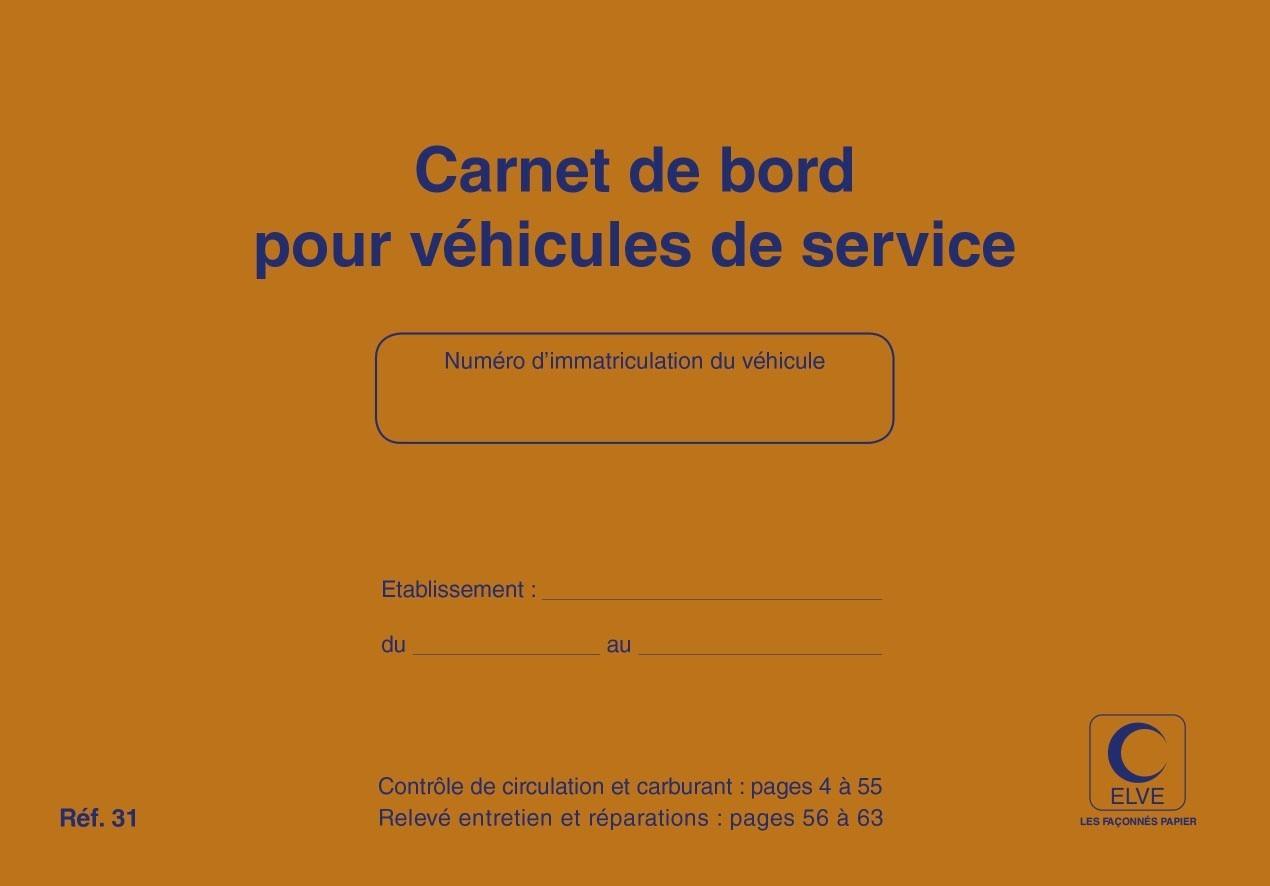 Carnet De Bord Pour Vhicule De Service Ou De Socit ELVE