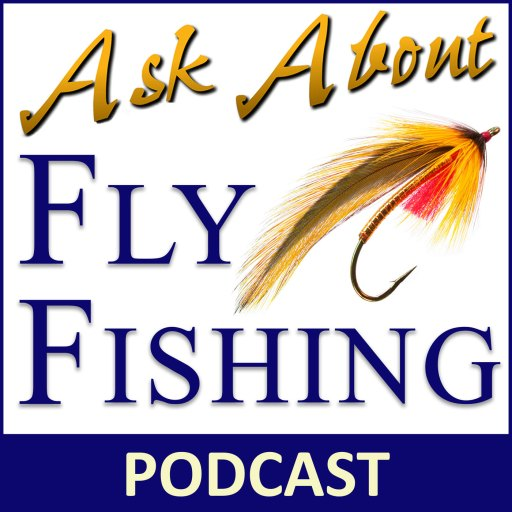 Ask About Fly Fishing – Internet Radio