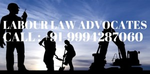 Lawyers for Labour issues in Chennai