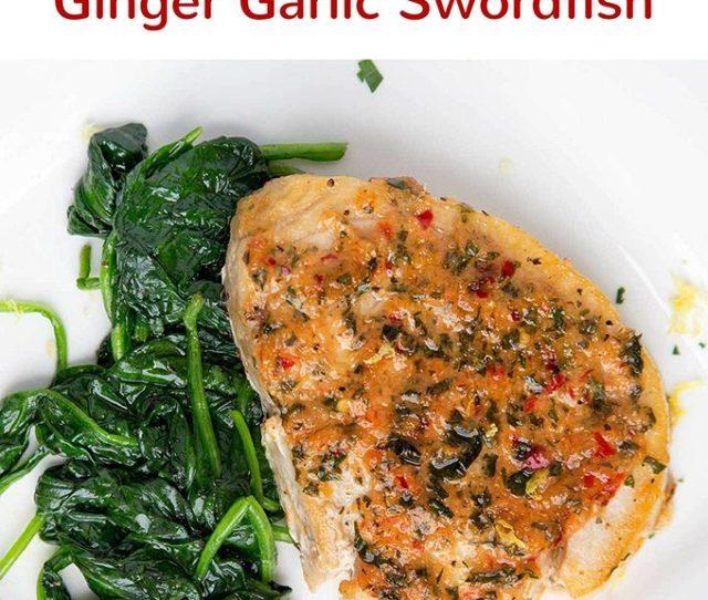 Ginger Garlic Pan Roasted Swordfish Chef Dennis