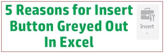 Excel Insert button greyed out_asKeygeek