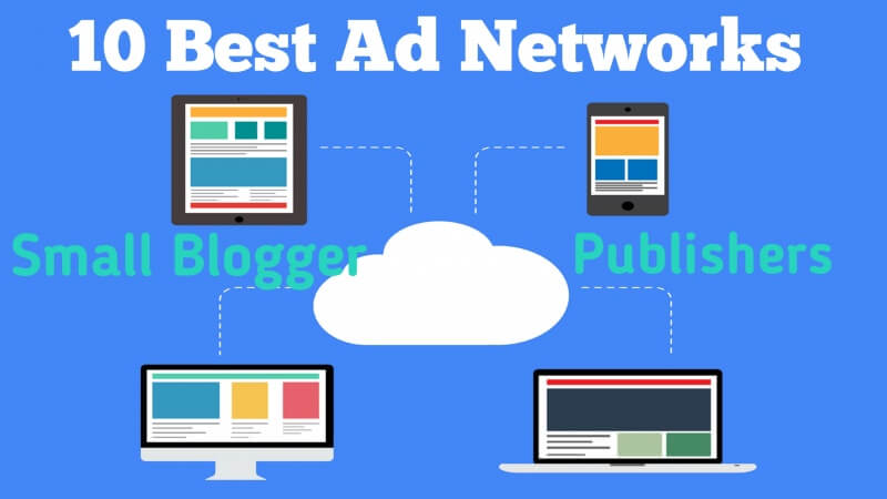 10 Best Ad Networks for Bloggers | Best Ad Networks - 2021