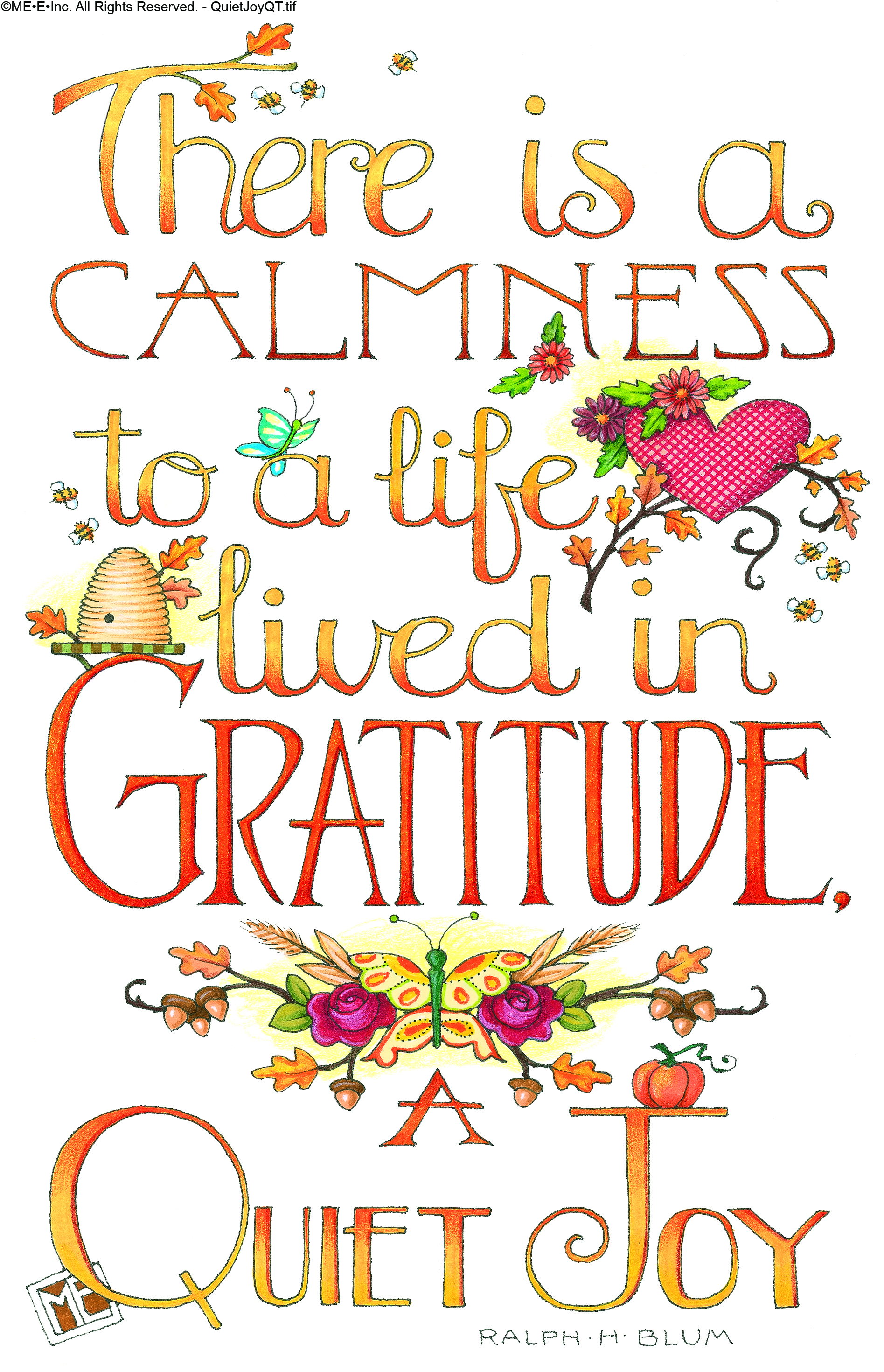 There Is A Calmness To A Life Lived In Gratitude A Quiet