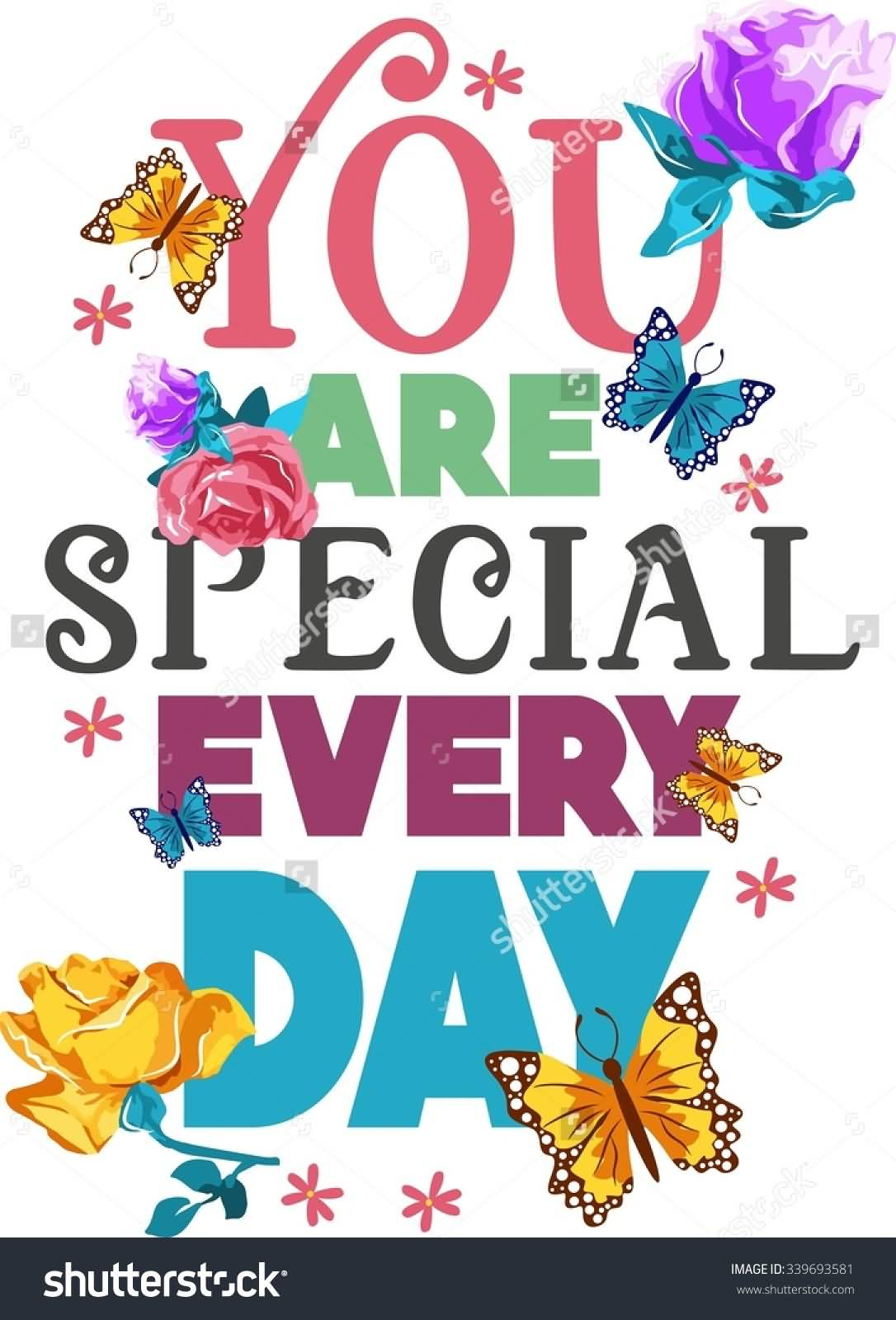 25 You Are Special Pictures And Photos