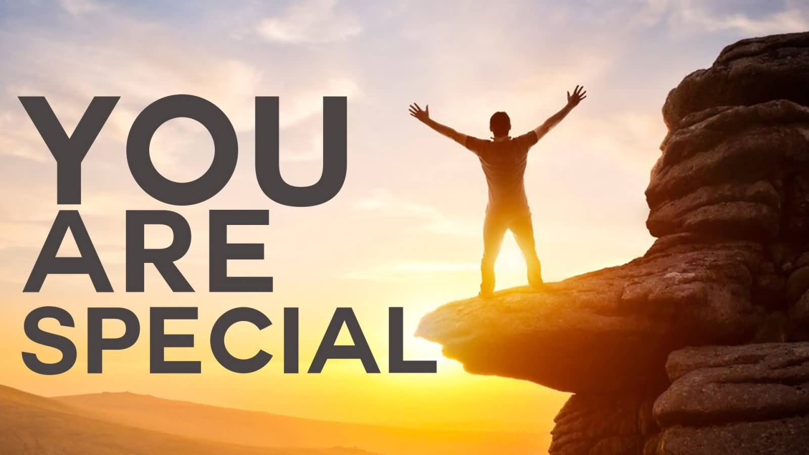 50 Best You Are Special Pictures And Photos