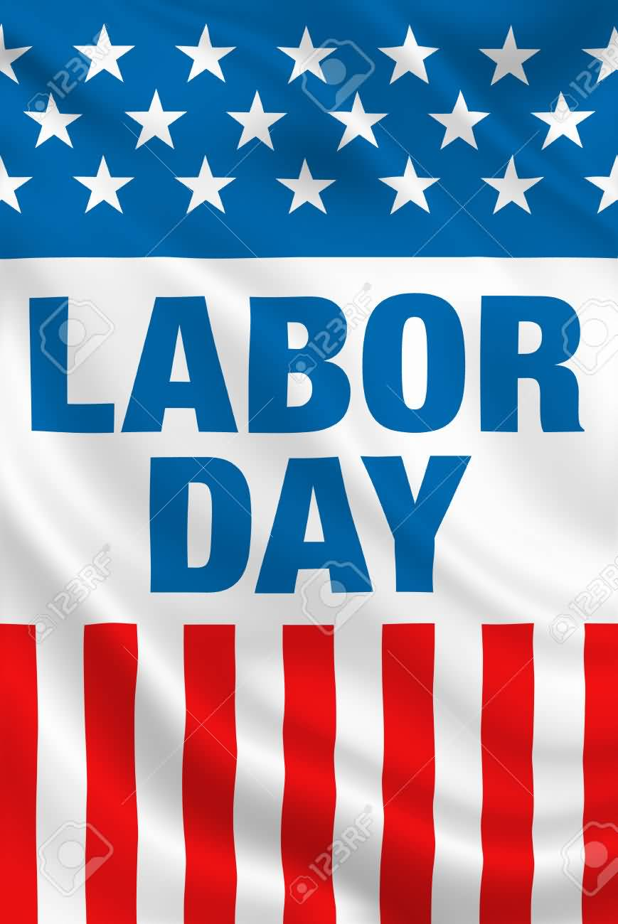 Safe And Happy Labor Day
