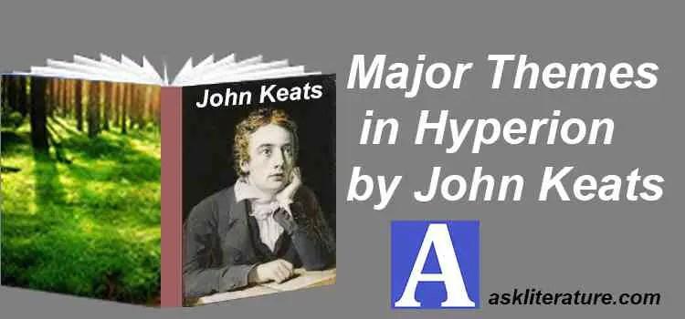 "Major Themes in ""Hyperion"" by John Keats"