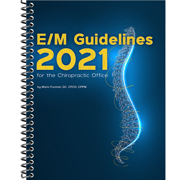 E/M Guidelines for the Chiropractic Office