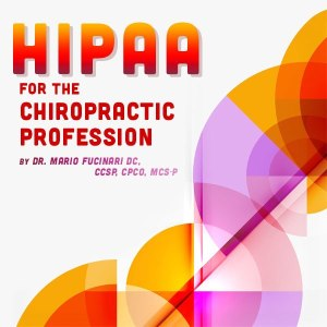 HIPAA for the Chiropractic Profession