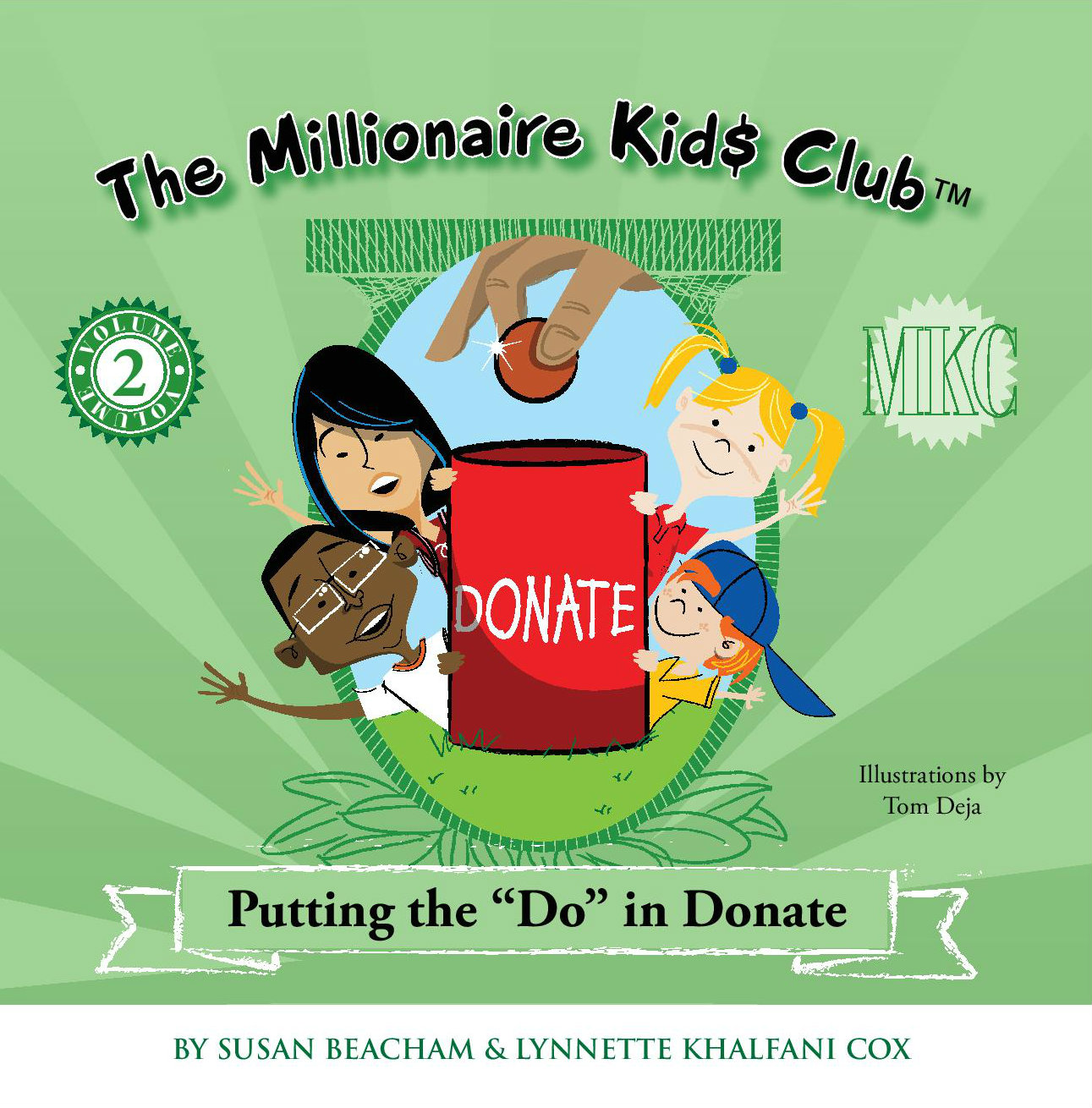 The Millionaire Kids Club – Putting the Do in Donate