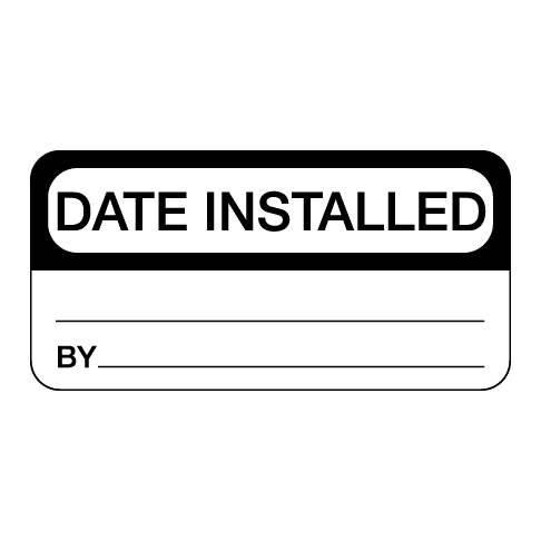 Date Installed Label