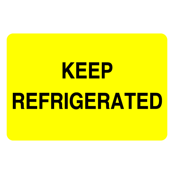 Fluorescent Keep Refrigerated Label