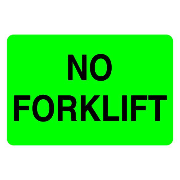 No Forklift Label