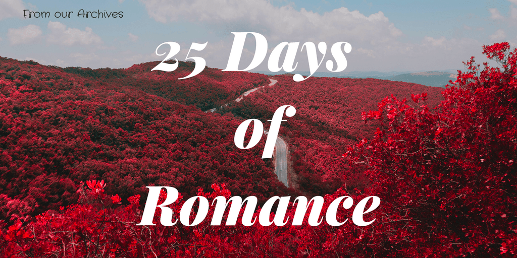 25 Days of Romance | Marianne Donley | A Slice of Orange