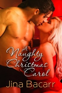 A Naught Christmas Carol | Jina Bacarr | A Slice of Orange