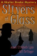 Slivers of Glass | Janet Elizabeth Lynn and Will Zeilinger