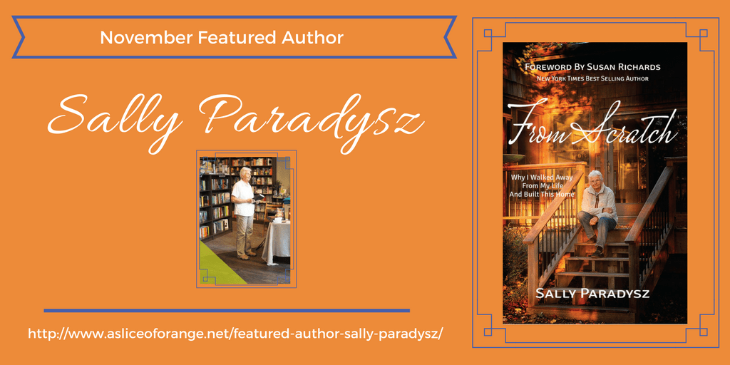 November Featured Author | Sally Paradysz | A Slice of Orange