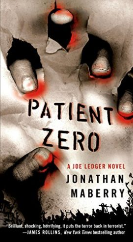 Patient Zero | Jonathan Maberry | A Slice of Orange