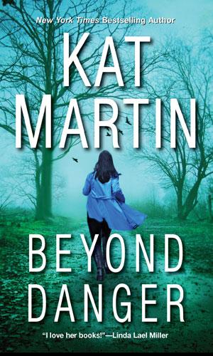 Beyond Danger | Kat Martin | A Slice of Orange