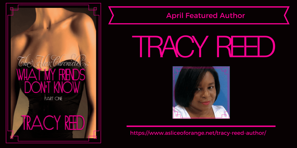 Tracy Reed | Featured Author | A Slice of Orange