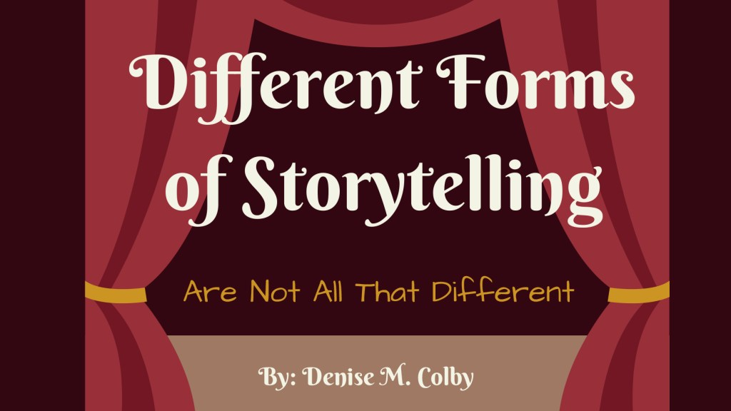 Different Forms of Storytelling by Denise M. Colby | A Slice of Orange