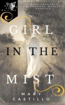 Girl in the Mist | Mary Castillo | A Slice of Orange