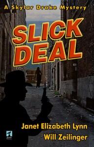 Slick Deal   Janet Elizabeth Lynn and Will Zeilinger   A Slice of Orange