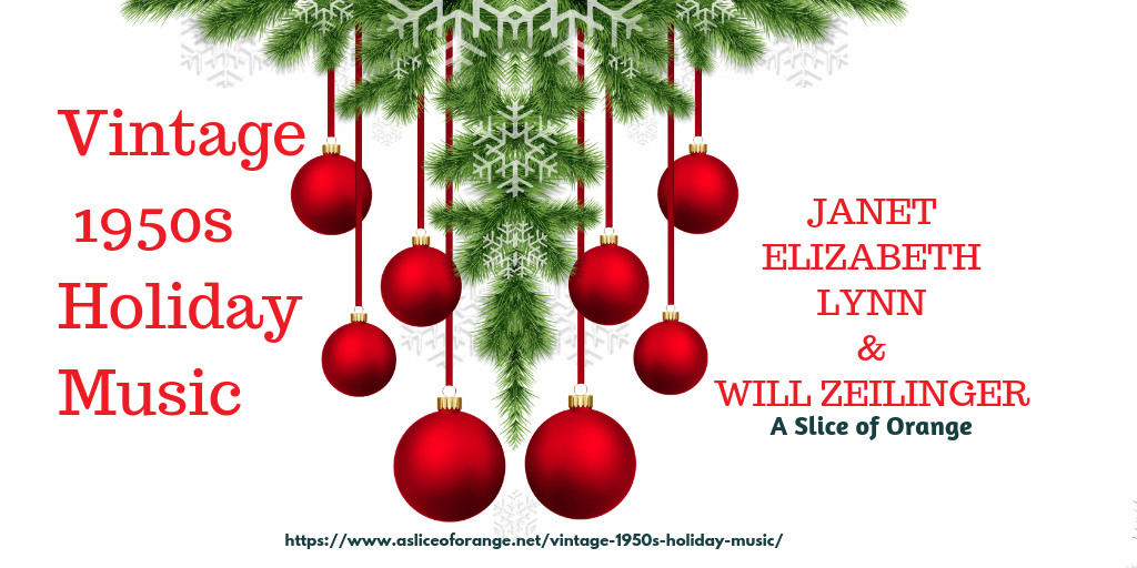 Vintage 1050s Holiday Music | Janet Lynn and Will Zeilinger | A Slice of Orange