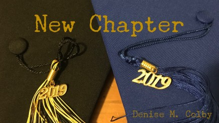 Two graduation caps one blue one black with 2019 tassel new chapter blog post by Denise M. Colby