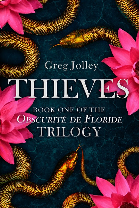THIEVES: Book One of the Obscurité de Floride Trilogy