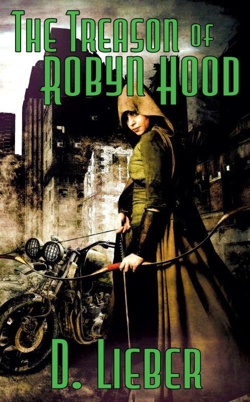 THE TREASON OF ROBYN HOOD