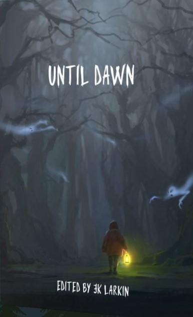 UNTIL DAWN: A Supernatural Anthology