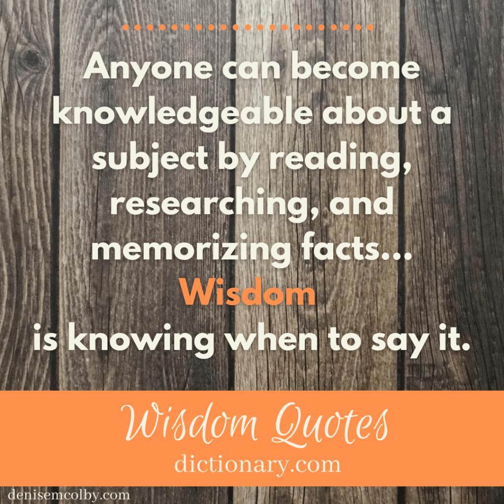wisdom quote by dictionary.com