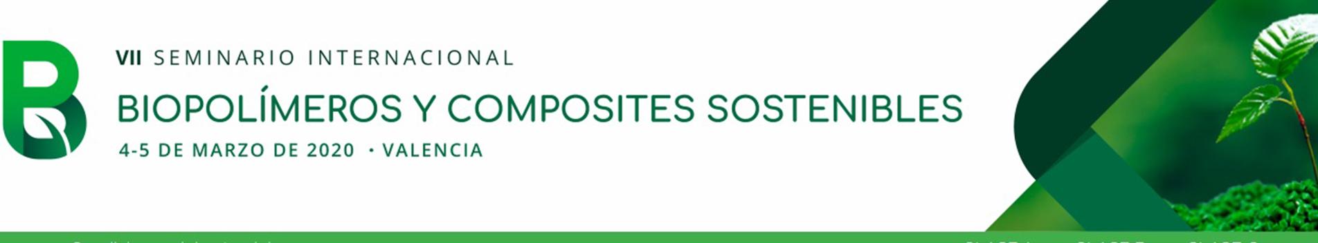 VII Edición del  Seminario Internacional sobre Biopolímeros y Composites Sostenibles