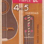 1968 Método de Timple de 4 y 5 Cuerdas Francisco Rojas Sarmiento.
