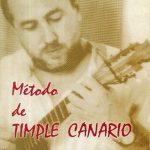 1997 Método de Timple Canario Domingo Rodríguez Oramas (Otra edición)