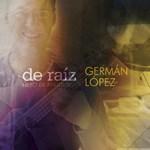 2013 De Raíz - Libro de partituras Germán Lopez