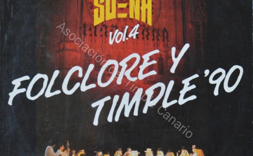 Canarias me suena 4 (Folklore y Timple´90)
